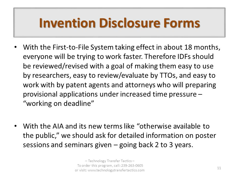 With the First-to-File System taking effect in about 18 months, everyone will be trying to work faster. Therefore IDFs should be reviewed/revised with