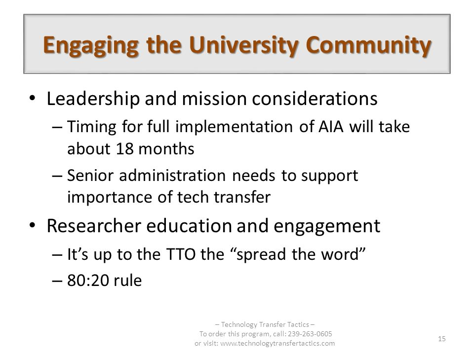 Leadership and mission considerations – Timing for full implementation of AIA will take about 18 months – Senior administration needs to support impor