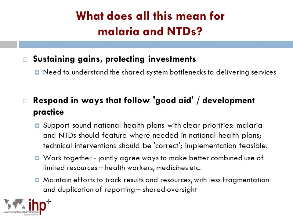 What does all this mean for malaria and NTDs.