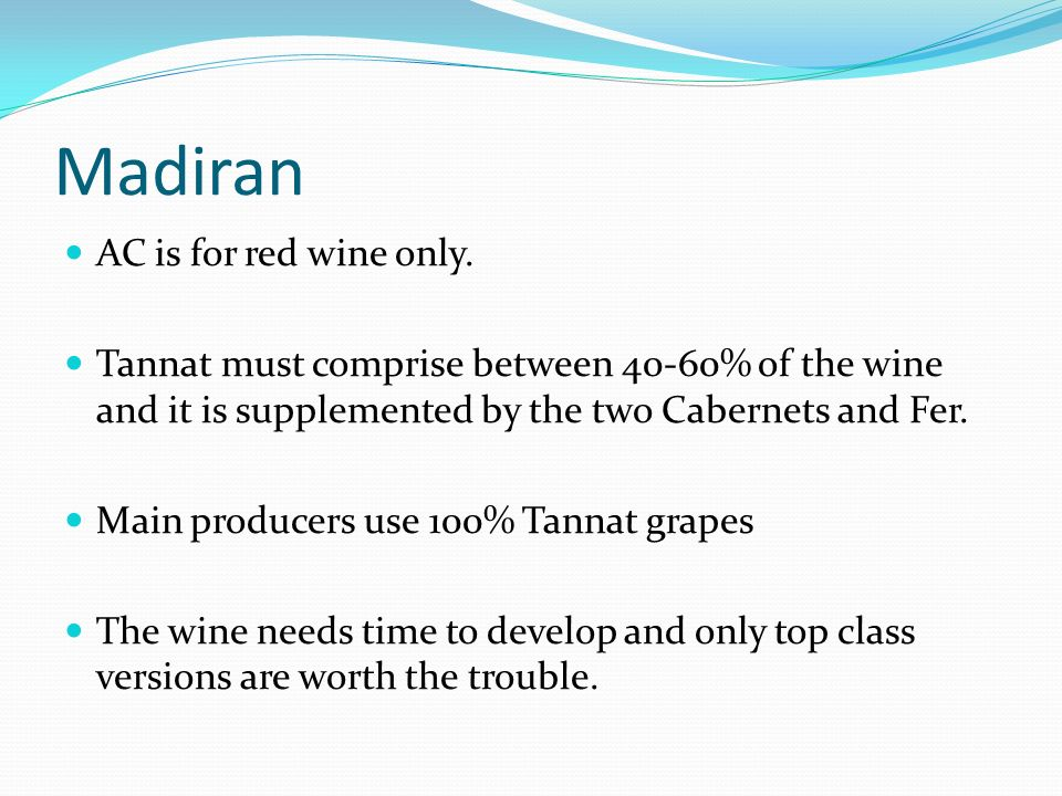 Madiran AC is for red wine only.