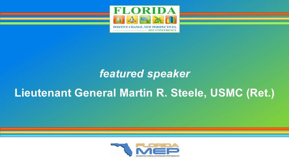 featured speaker Lieutenant General Martin R. Steele, USMC (Ret.)