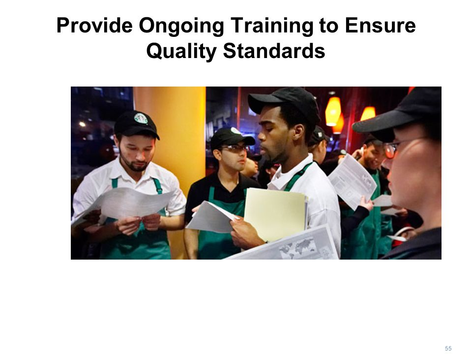 55 Provide Ongoing Training to Ensure Quality Standards