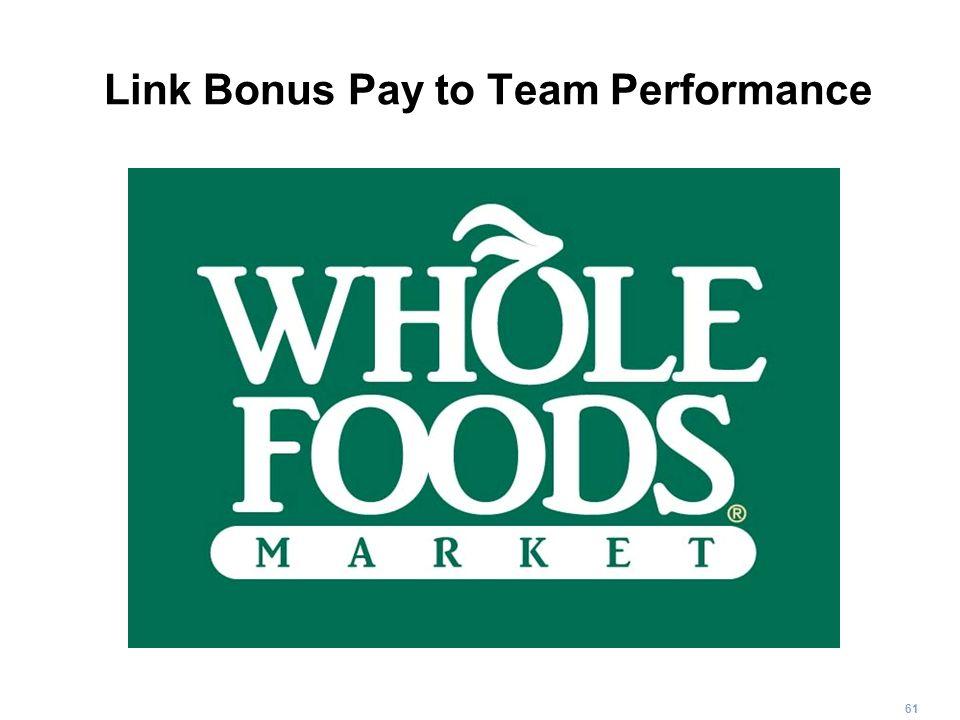 61 Link Bonus Pay to Team Performance