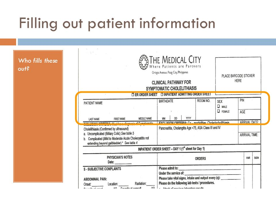 Filling out patient information Who fills these out?
