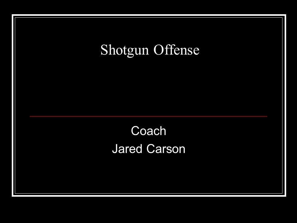Shotgun Offense Coach Jared Carson