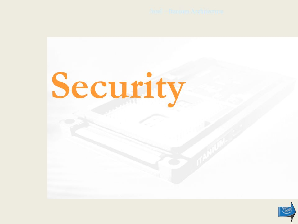 Intel – Itanium Architecture Security