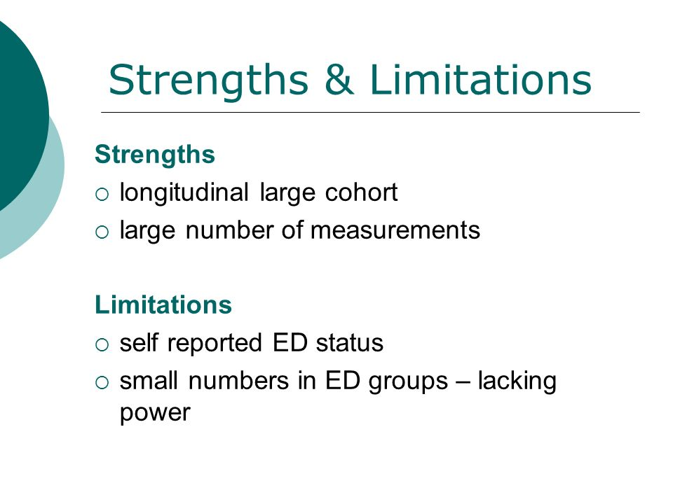 Strengths & Limitations Strengths longitudinal large cohort large number of measurements Limitations self reported ED status small numbers in ED groups – lacking power