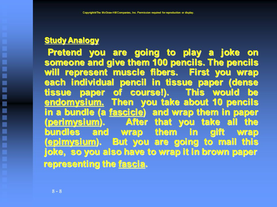 8 - 8 Study Analogy Pretend you are going to play a joke on someone and give them 100 pencils.