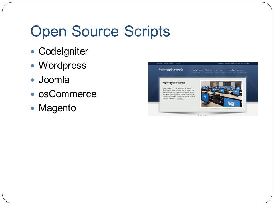 Open Source Scripts CodeIgniter Wordpress Joomla osCommerce Magento