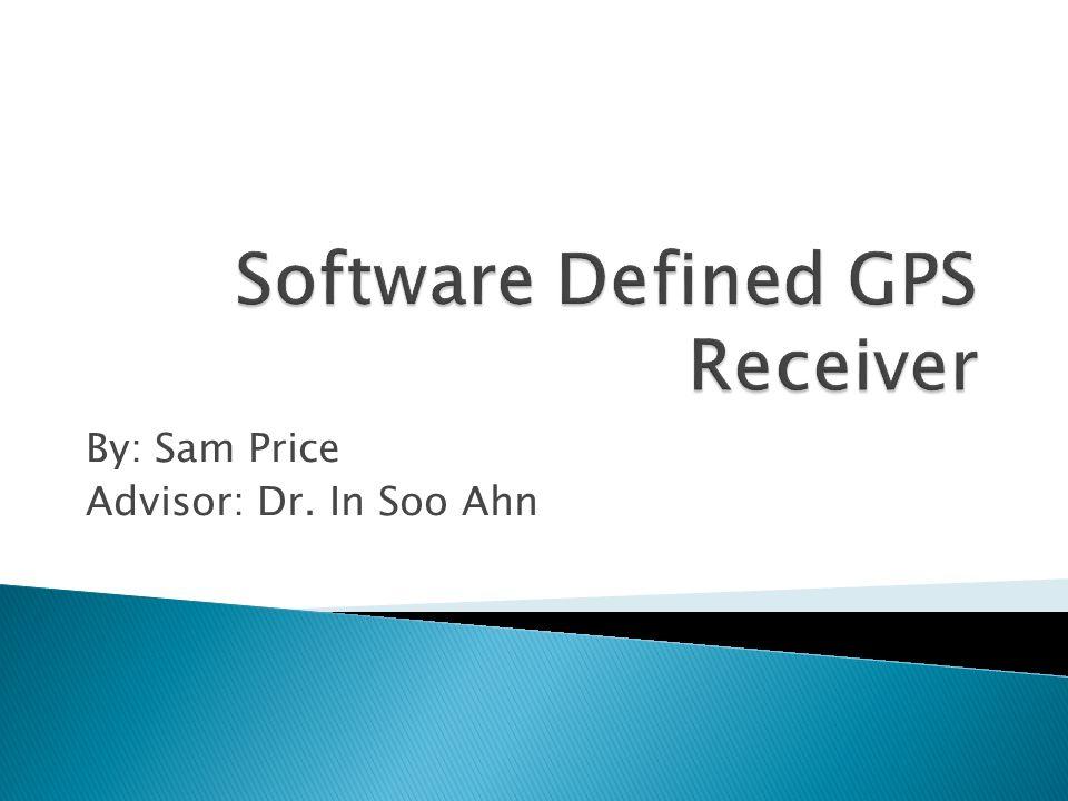 By: Sam Price Advisor: Dr. In Soo Ahn