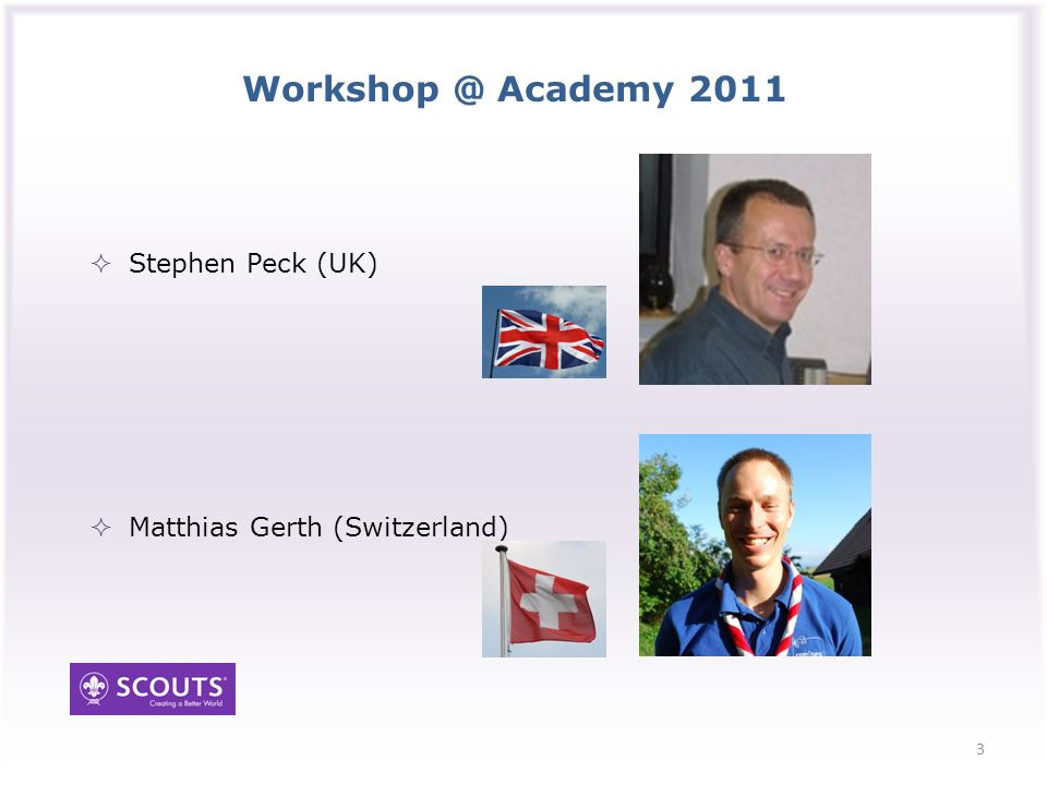 Academy 2011 Stephen Peck (UK) Matthias Gerth (Switzerland) 3