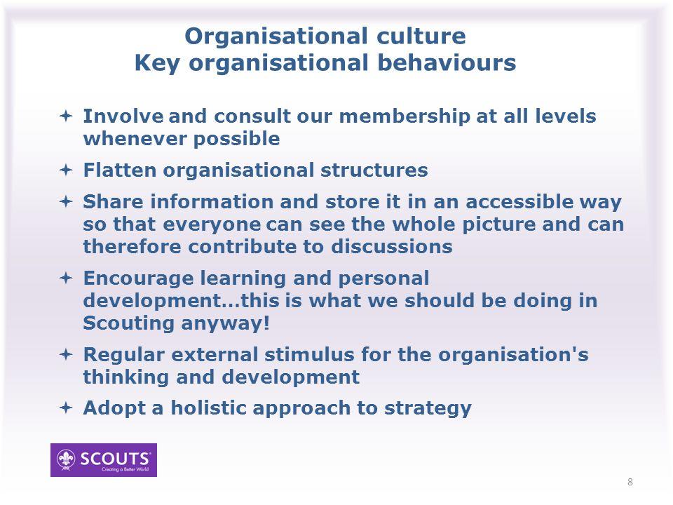 Organisational culture Key organisational behaviours 9