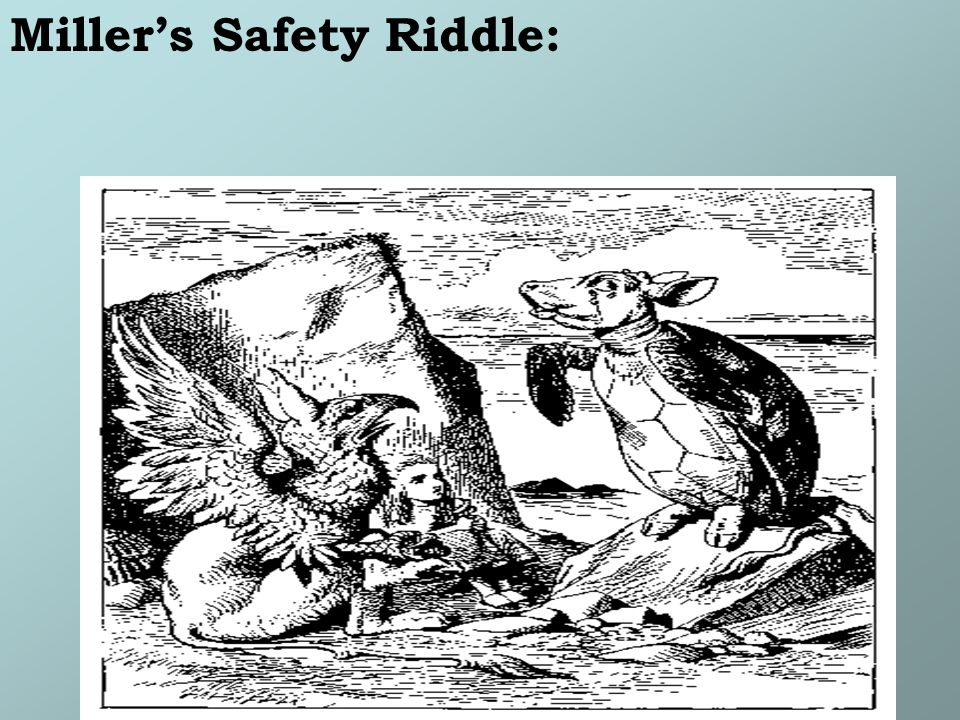 Millers Safety Riddle: