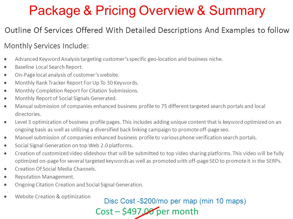 Package & Pricing Overview & Summary Outline Of Services Offered With Detailed Descriptions And Examples to follow Monthly Services Include: Advanced