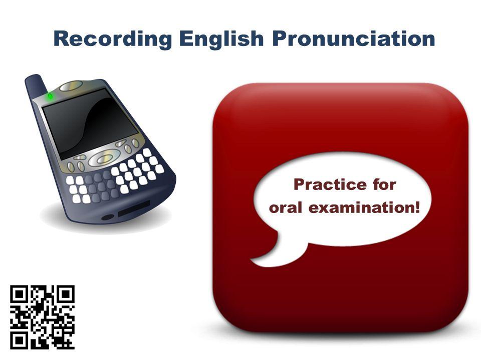 Recording English Pronunciation Practice for oral examination!