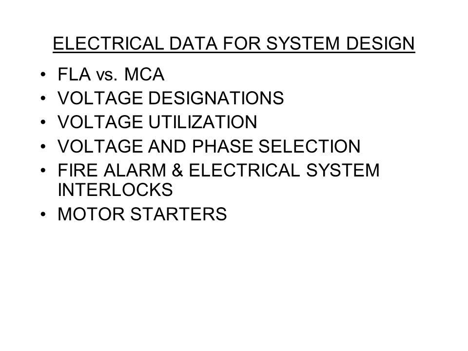 ELECTRICAL DATA FOR SYSTEM DESIGN FLA vs.