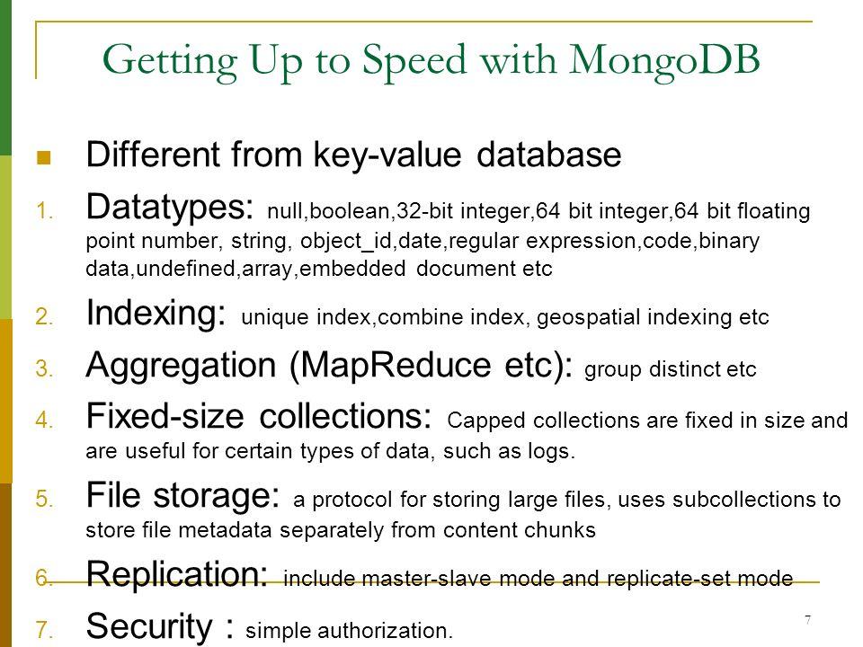 38 Backup on MongonDB 1.Data File Cold Backup kill –INT mongod; copy --dbpath 2.