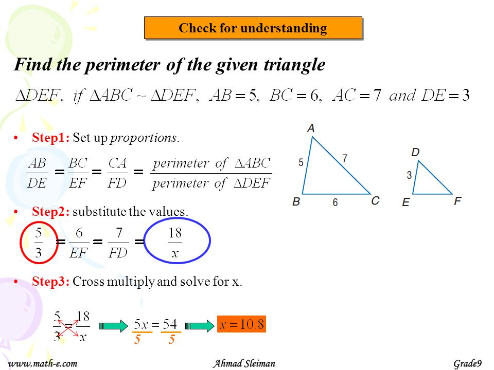 Check for understanding Find the perimeter of the given triangle Step1: Set up proportions.