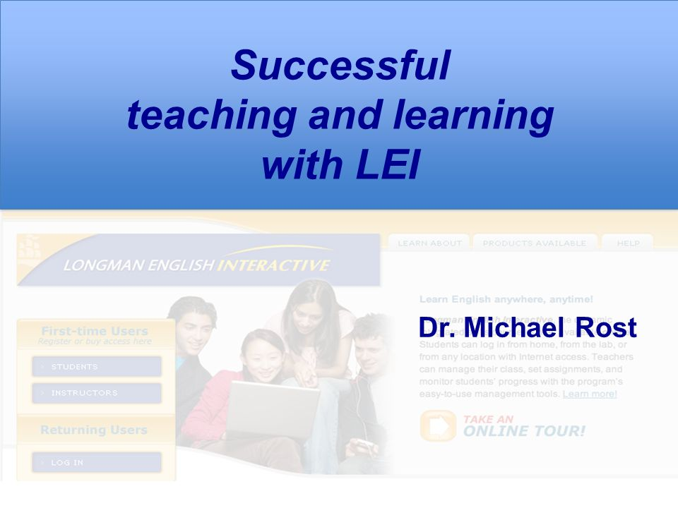 Successful teaching and learning with LEI Dr. Michael Rost