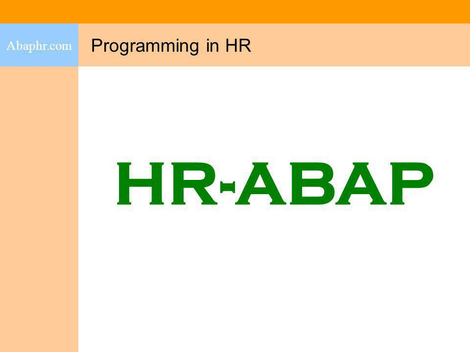 Infotype-specific Includes Abaphr.com The main program only contains INCLUDE statements.