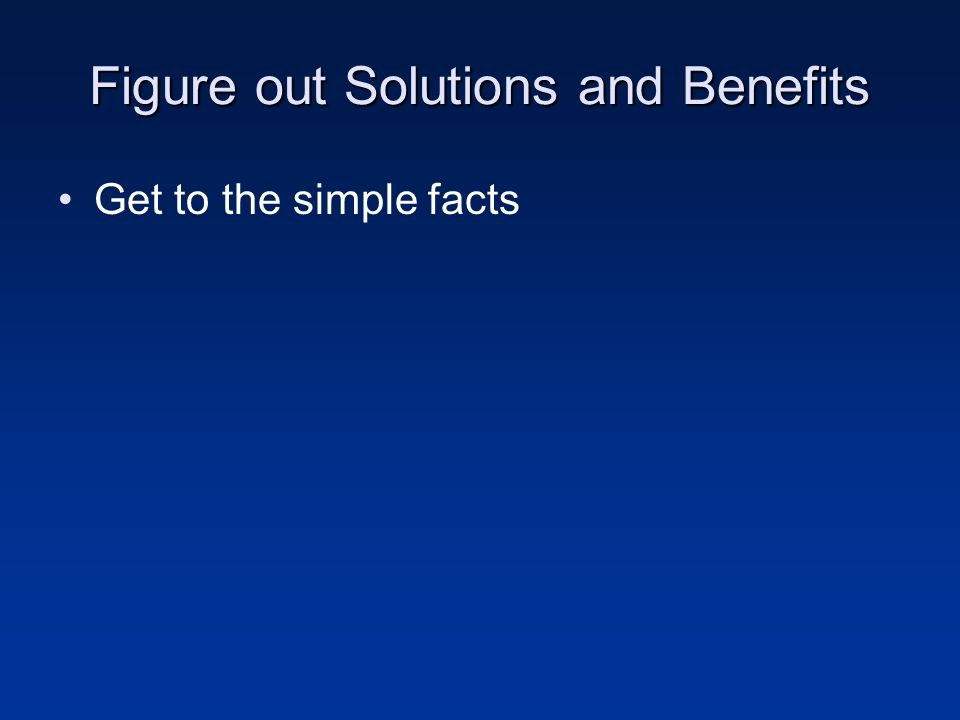 Figure out Solutions and Benefits Get to the simple facts