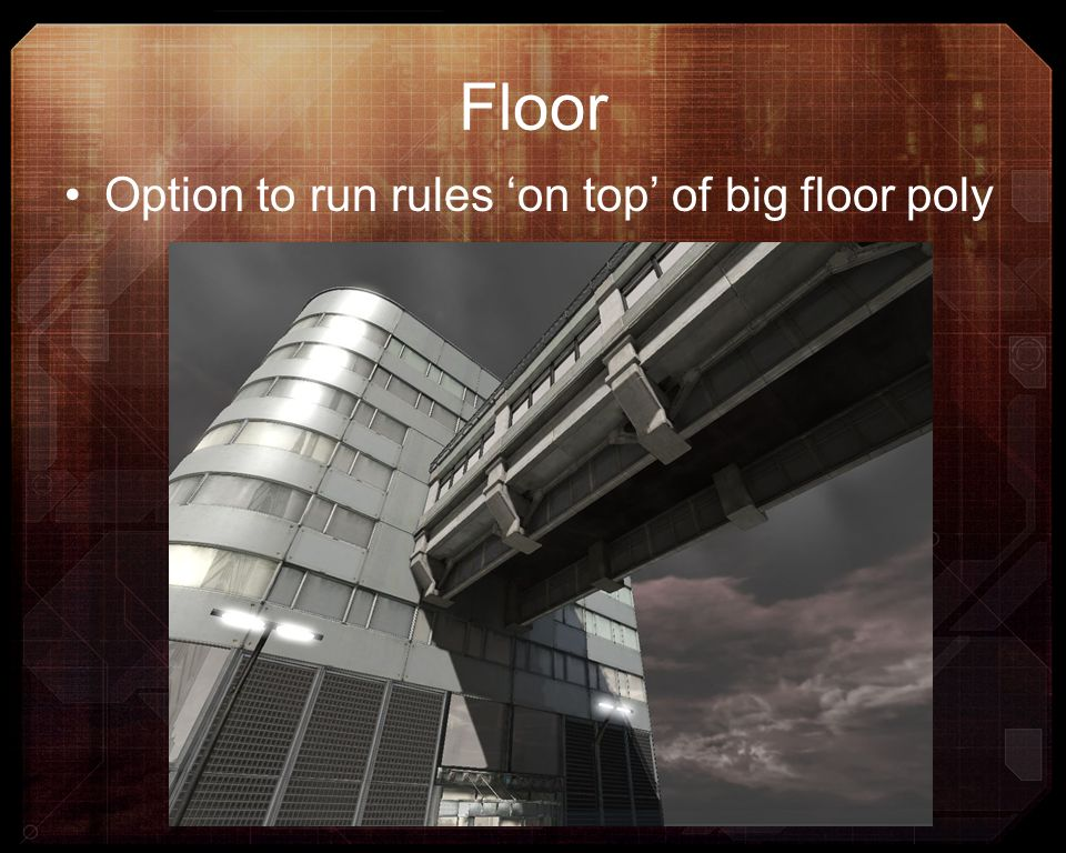 Floor Option to run rules on top of big floor poly