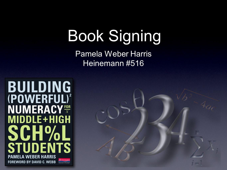 Book Signing Pamela Weber Harris Heinemann #516