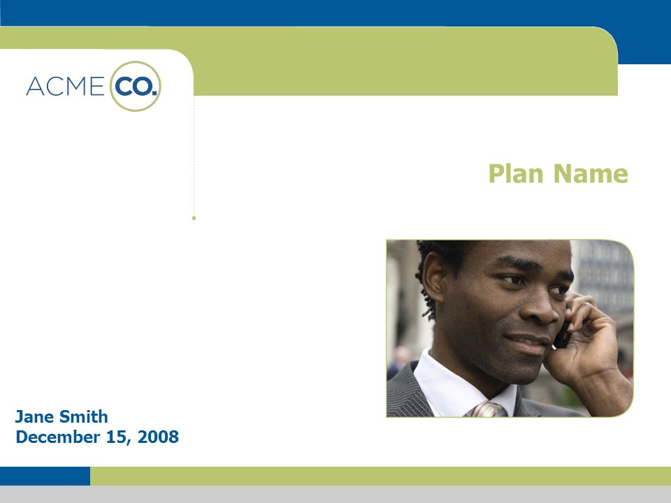 Plan Name Jane Smith December 15, 2008