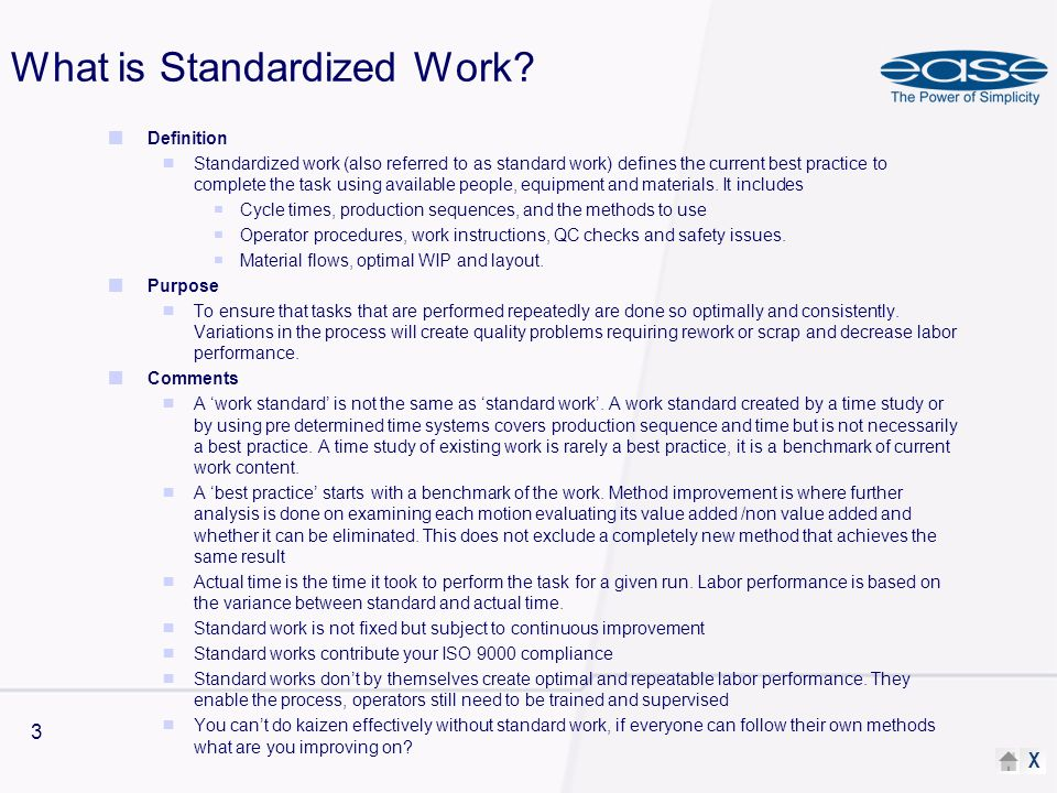 X 3 What is Standardized Work.