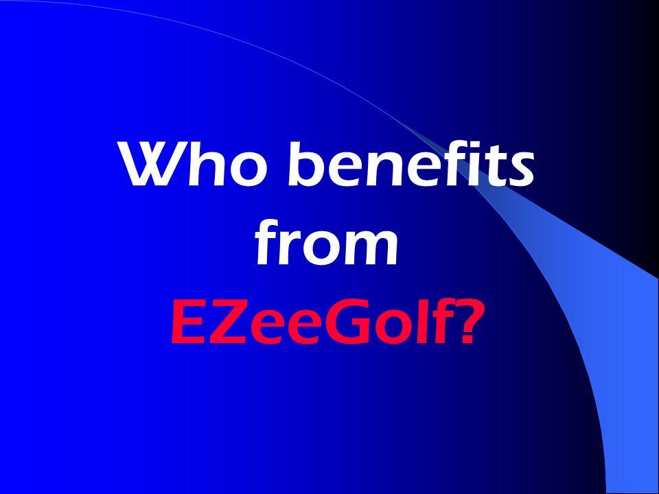 Who benefits from EZeeGolf