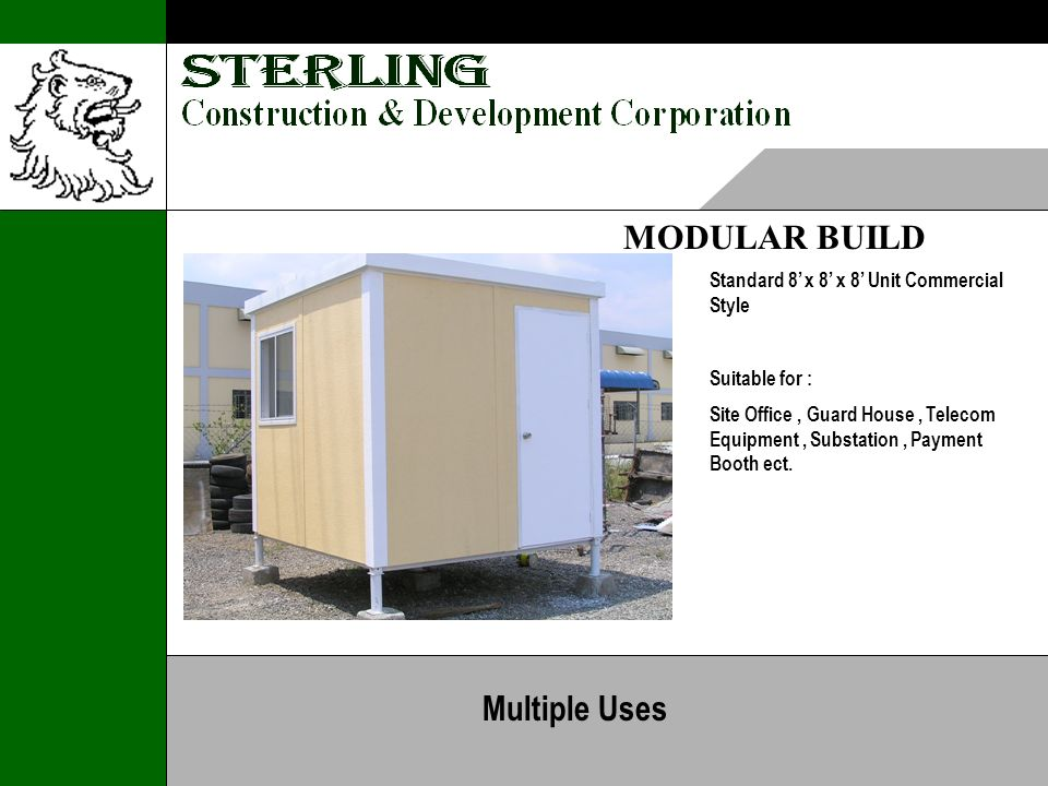 MODULAR BUILD Standard 8 x 8 x 8 Unit Commercial Style Suitable for : Site Office, Guard House, Telecom Equipment, Substation, Payment Booth ect.