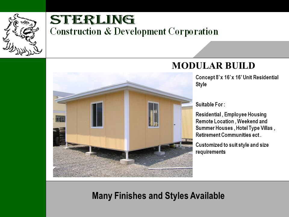 MODULAR BUILD Concept 8 x 16 x 16 Unit Residential Style Suitable For : Residential, Employee Housing Remote Location, Weekend and Summer Houses, Hotel Type Villas, Retirement Communities ect.