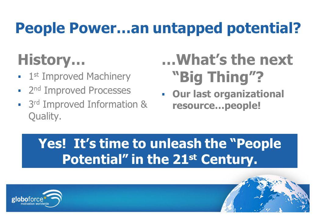 People Power…an untapped potential.