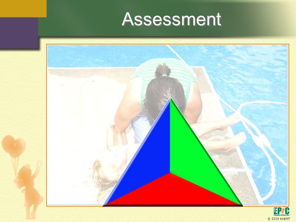 © 2009 NAEMT Assessment