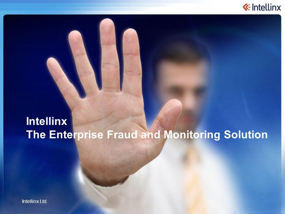 1 27-Dec-13 © Intellinx Ltd. All Rights Reserved.Intellinx Ltd. All Rights Reserved Intellinx Ltd. Intellinx The Enterprise Fraud and Monitoring Solut