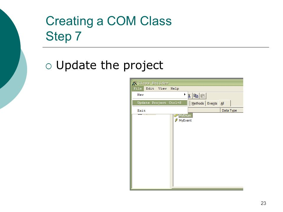23 Creating a COM Class Step 7 Update the project