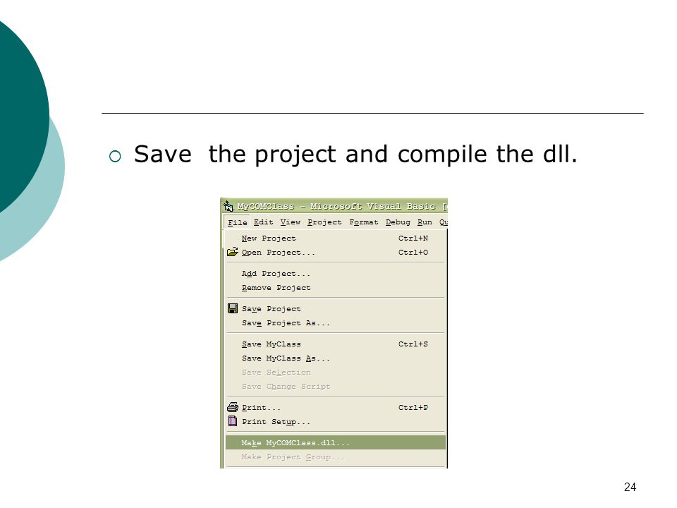 24 Save the project and compile the dll.