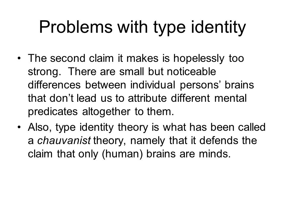 Problems with type identity The second claim it makes is hopelessly too strong.