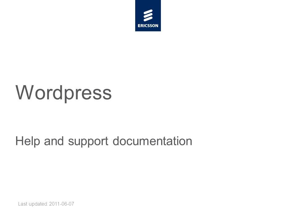 Slide title minimum 48 pt Slide subtitle minimum 30 pt Wordpress Help and support documentation Last updated: 2011-06-07