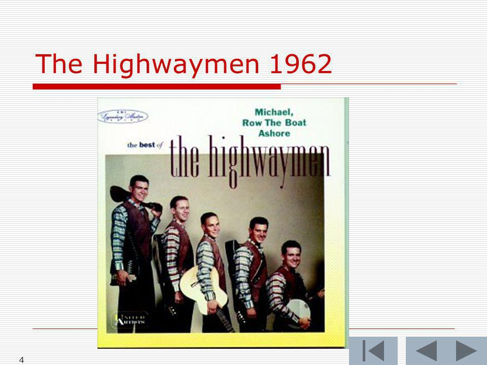 The Highwaymen 1962 4