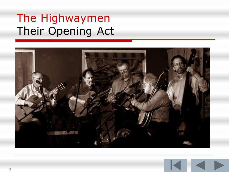 The Highwaymen Their Opening Act 7