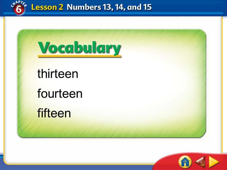 Lesson 2Get Ready 1 thirteen fourteen fifteen