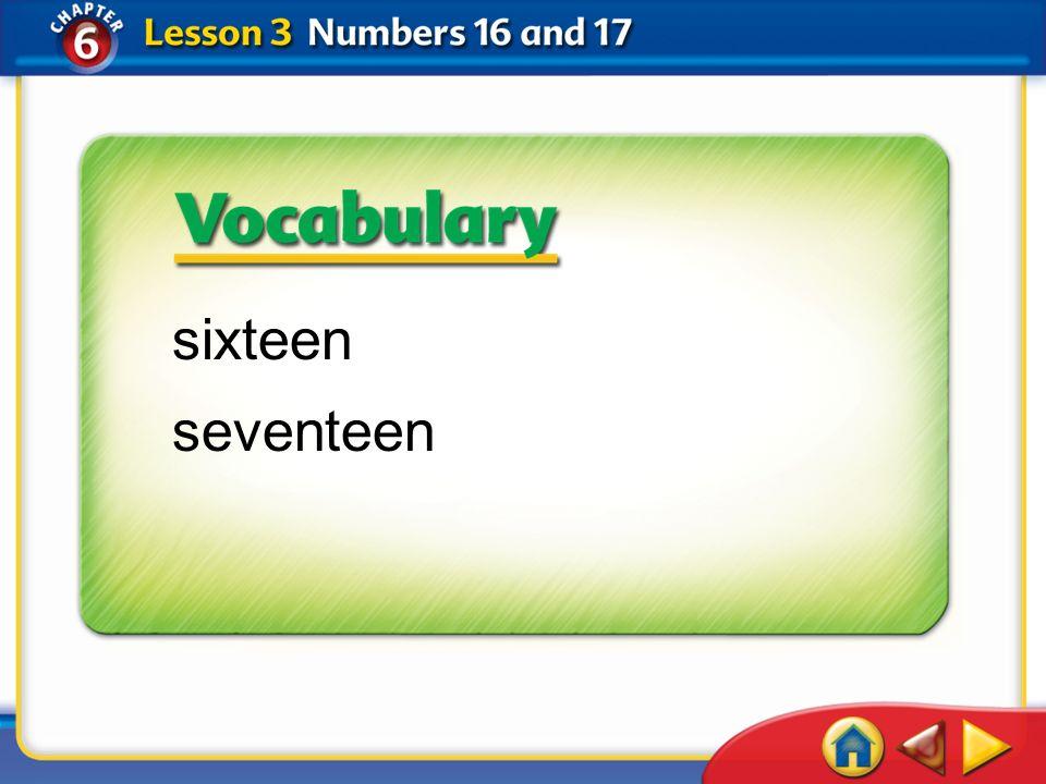 Lesson 3Get Ready 1 sixteen seventeen