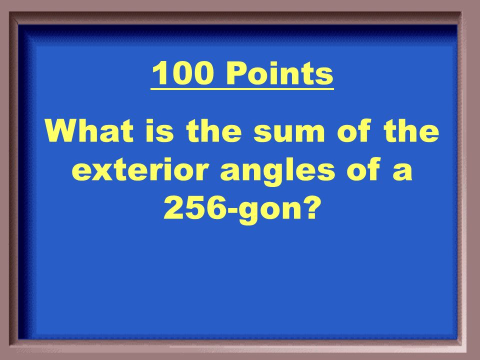 500 Points X = 34 m<A = 172 o m<B =m<E = 78 o m<C = m<D = 106 o