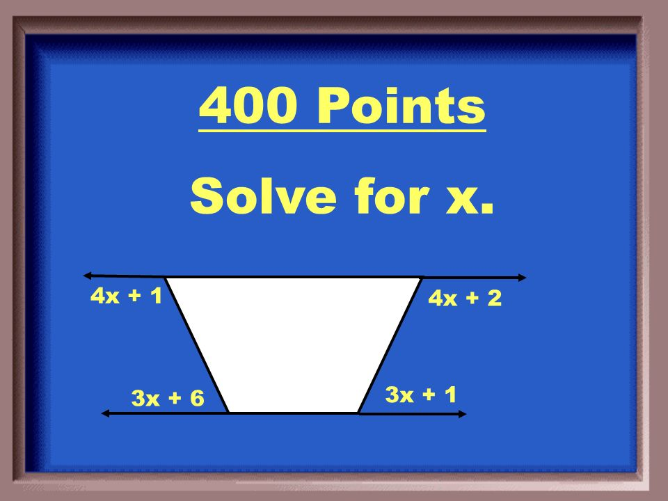 300 Points Exterior angle = 60 o