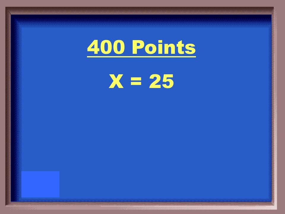 400 Points Solve for x. 4x + 1 4x + 2 3x + 6 3x + 1