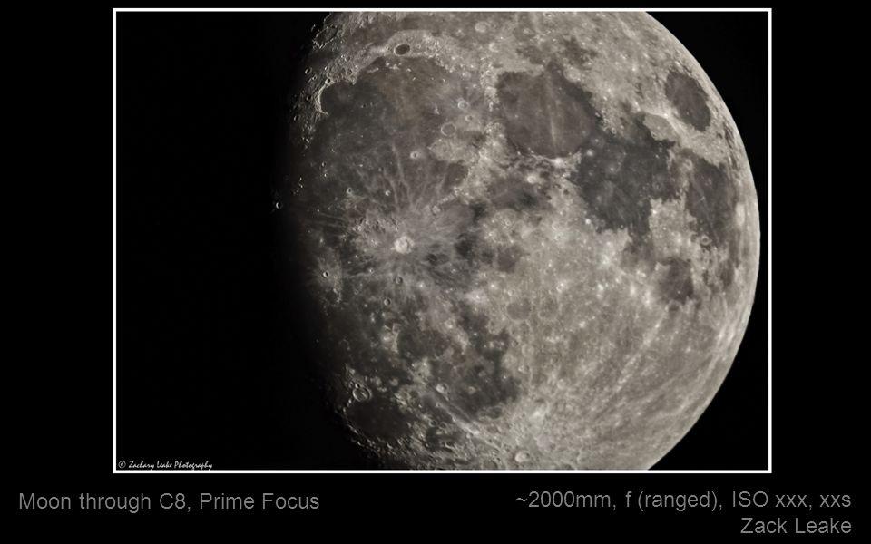 ~2000mm, f (ranged), ISO xxx, xxs Zack Leake Moon through C8, Prime Focus