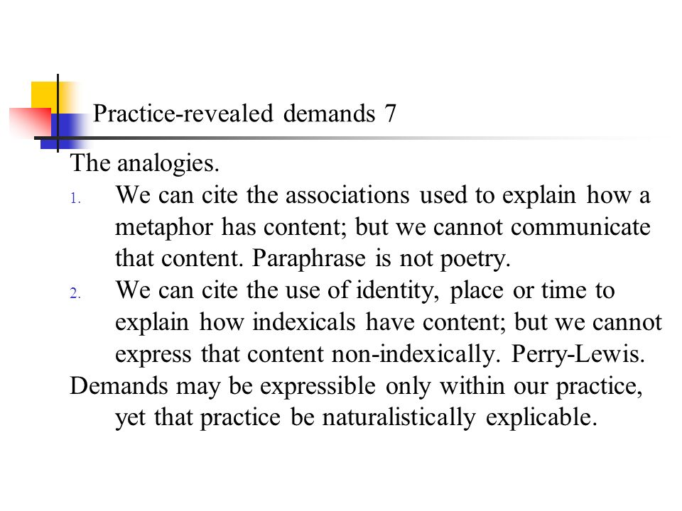 Practice-revealed demands 7 The analogies. 1.