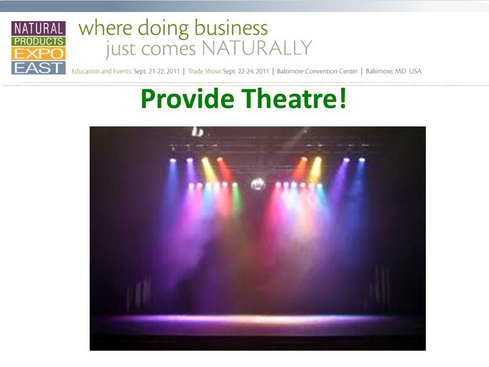Provide Theatre!
