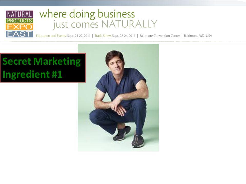 Secret Marketing Ingredient #1